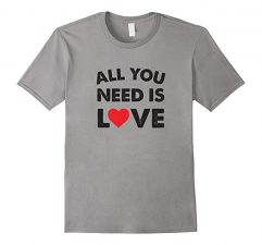 All You Need Is Love T-Shirt Slate
