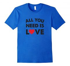 All You Need Is Love T-Shirt Royal Blue
