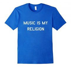 Music Is My Religion T-Shirt Royal Blue
