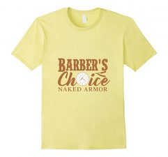 Barber's Choice Naked Armor T-Shirt-Lemon