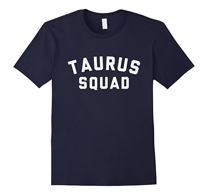 Taurus Squad Star Sign T Shirt 1095