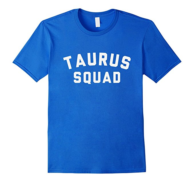 Taurus Squad Star Sign T Shirt 1096