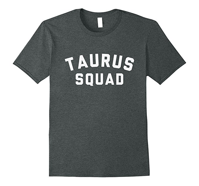 Taurus Squad Star Sign T Shirt 1094