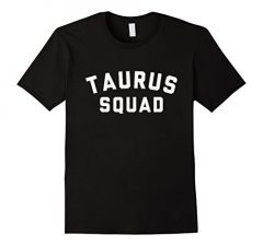 Taurus Squad Star Sign T Shirt