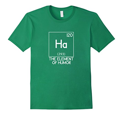 Ha The Element Of Humor Science T-Shirt 958