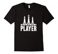 Funny Chess T Shirt with Player Slogan-Black