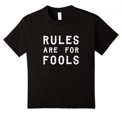 Unisex-Child Rules Are For Fools Funny Boys T Shirt-Black