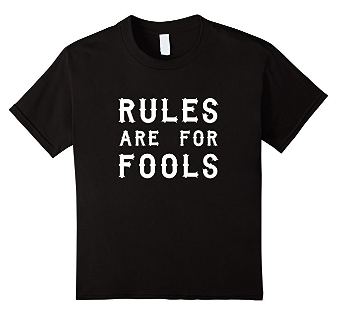 Unisex-Child Rules Are For Fools Funny Boys T Shirt 944