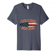 Make America Surf Again T-Shirt-Heather Blue