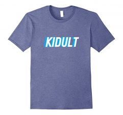 Kidult Funny Adult Humor T-Shirt-Heather Blue