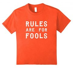 Unisex-Child Rules Are For Fools Funny Boys T Shirt-Orange