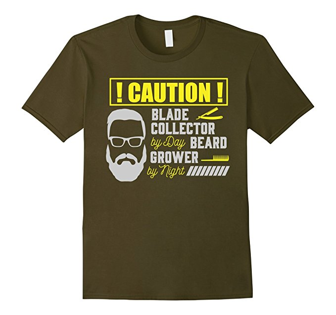 Mens Caution! Blade Collector By Day Beard Grower By Night T-Shirt 879