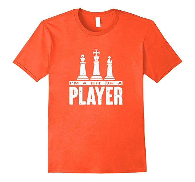Funny Chess T Shirt with Player Slogan 807