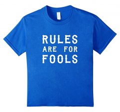 Unisex-Child Rules Are For Fools Funny Boys T Shirt-Royal Blue