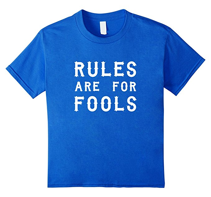 Unisex-Child Rules Are For Fools Funny Boys T Shirt 947