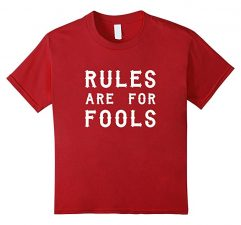 Unisex-Child Rules Are For Fools Funny Boys T Shirt-Cranberry