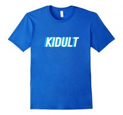 Kidult Funny Adult Humor T-Shirt-Royal Blue