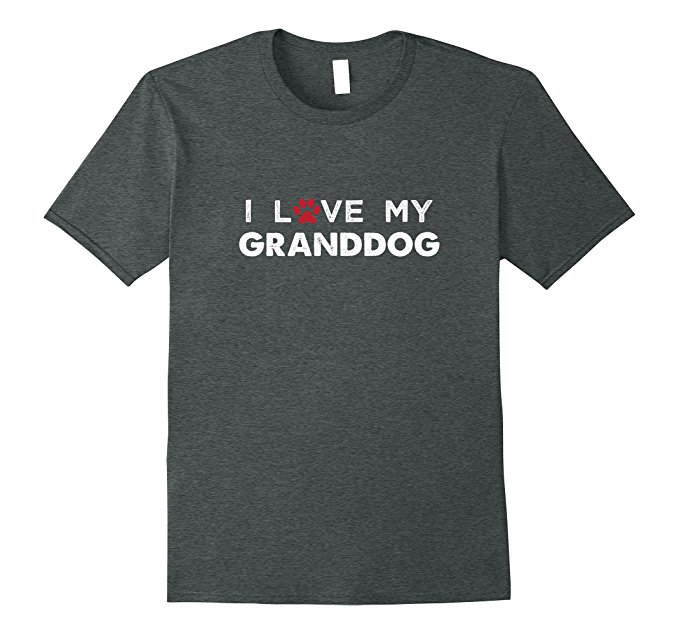 I Love My Granddog Dog Lovers T Shirt 952