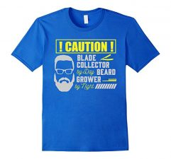 Mens Caution! Blade Collector By Day Beard Grower By Night T-Shirt-Royal Blue