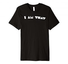 I Am That T Shirt-Black
